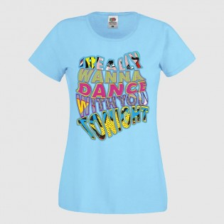 CAMISETA CHICA DANCE WITH YOU